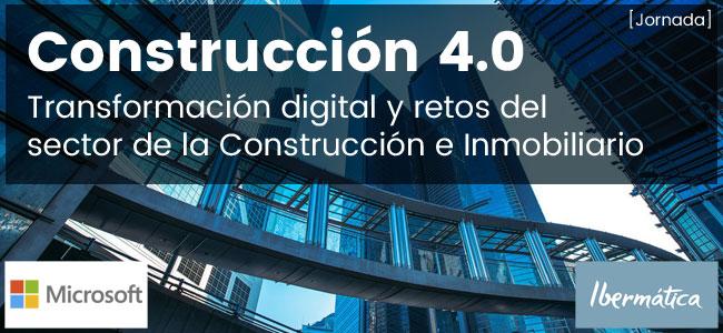 Construcción 4.0: Transformación digital y retos del sector de la Construcción e Inmobiliario (Madrid, 25 mayo 2017)
