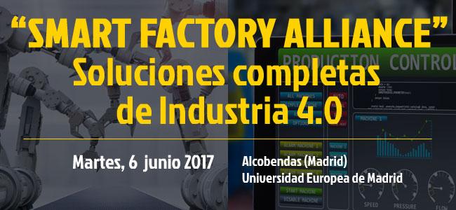 INSCRIPCIÓN: 'SMART FACTORY ALLIANCE' Soluciones completas de Industria 4.0 (Madrid, 6 junio 2017)